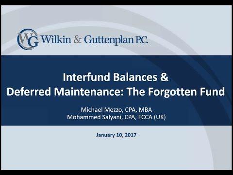Interfund Balances &  Deferred Maintenance: The Forgotten Fund
