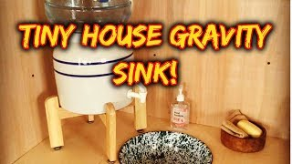 Tiny House Tour: Gravity Fed Sink/water System
