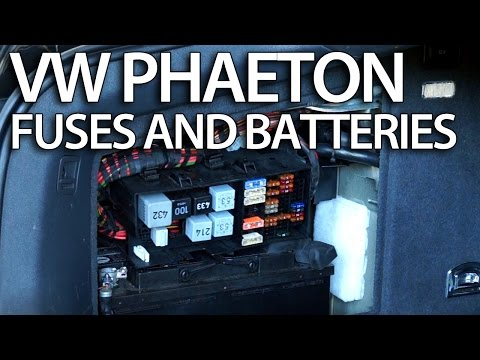 Where are batteries, fuses and relays in VW Phaeton (Volkswagen fusebox battery)