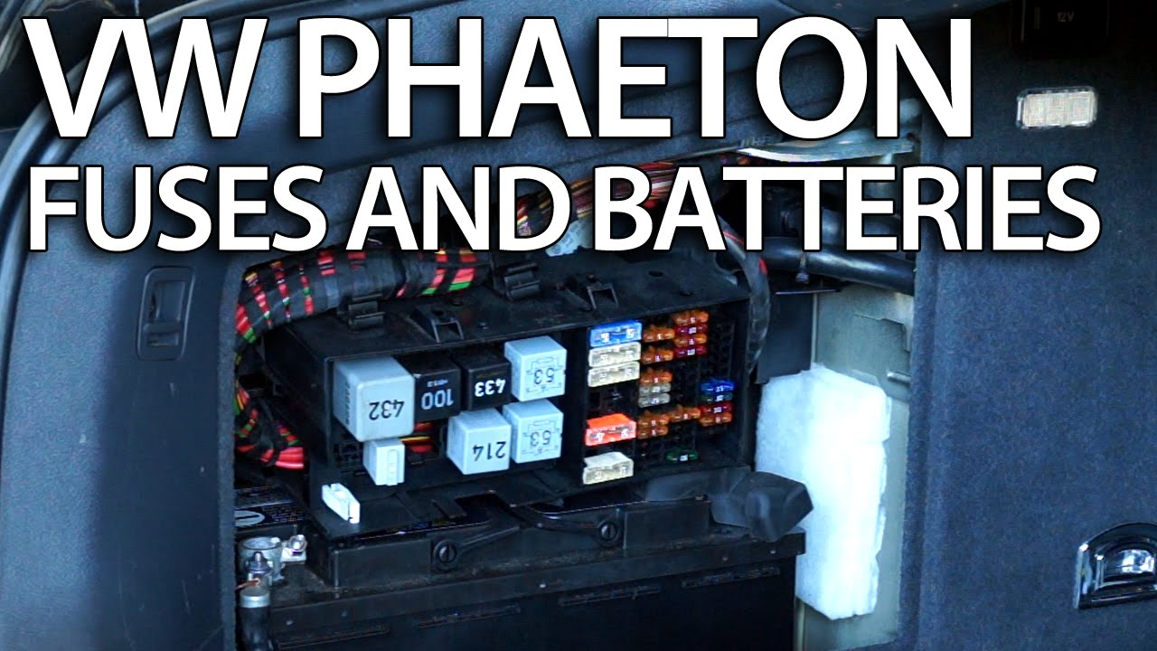 Where are batteries, fuses and relays in VW Phaeton (Volkswagen fusebox battery)  YouTube