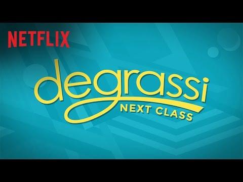 Degrassi: Next Class | Trailer [HD] | Netflix