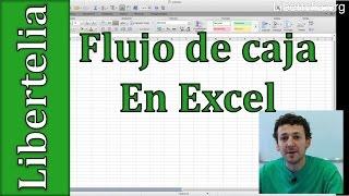 Como hacer y analizar un flujo de caja en excel | Emprende | Libertelia