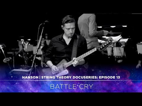 HANSON - STRING THEORY Docuseries - Ep. 13: Battle Cry
