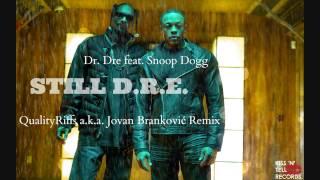 Dr. Dre feat. Snoop Dogg - Still D.R.E. (BRANKELA Remix)