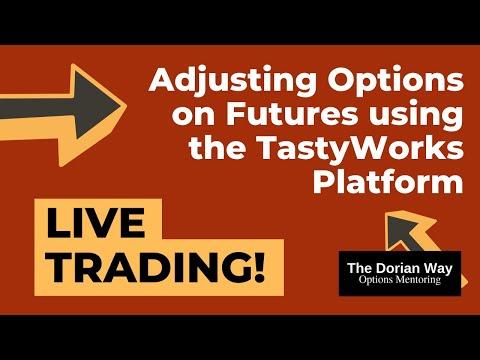 live-trading:-adjusting-options-on-futures-using-the-tastyworks-platform