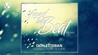 Don Esteban - Pennies From Heaven (Club Mix)
