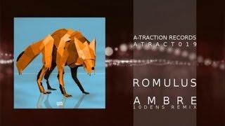 ATRACT019 - Romulus - Ambre - Ambre (10dens Remix)