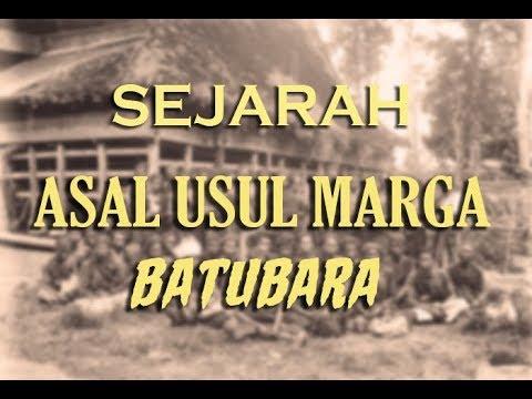 SEJARAH ASAL USUL MARGA BATUBARA MANDAILING FULL HD