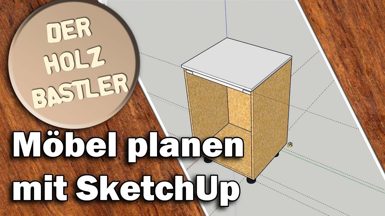 Möbel Planen Mit Sketchup Tutorial Youtube