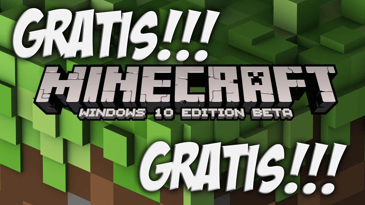 minecraft windows 10 edition gratis