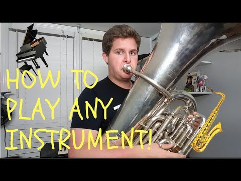How To Play Any Instrument!