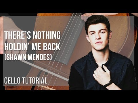 How to play There's Nothing Holdin' Me Back by Shawn Mendes on Cello (Tutorial)