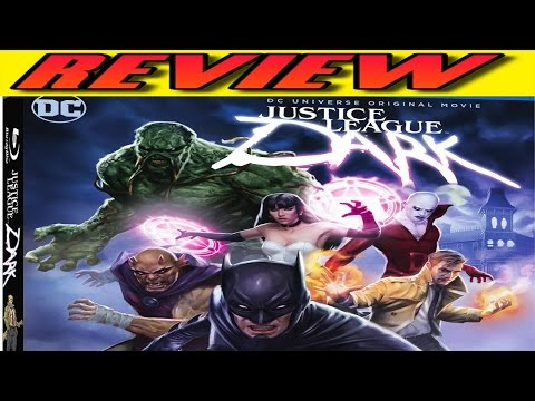 Justice League Dark (2017) Review