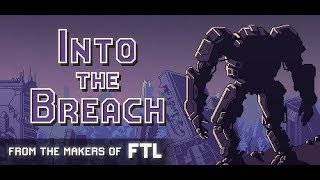 Into the Breach -- Part 3 [A Strategy Game from the Makers of FTL]