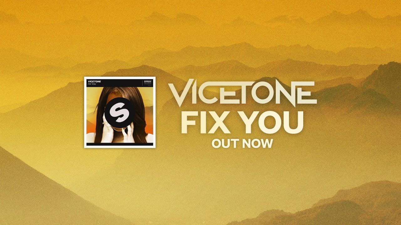 vicetone-fix-you-vicetone