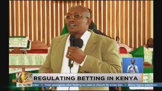 REGULATING BETTING IN KENYA: Clergy hail government's move