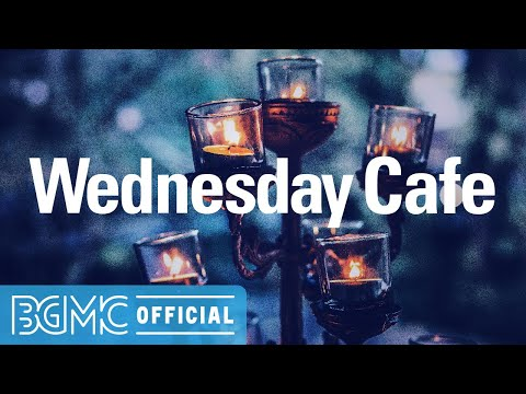 Wednesday Cafe: Night Smooth Piano Jazz Music - Relaxing Mood for Night Study, Work, Sleep and Chill