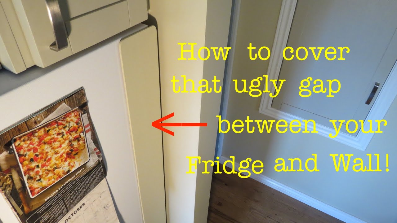How to ○ Conceal Gap from Fridge to Wall ( easily! ) - YouTube