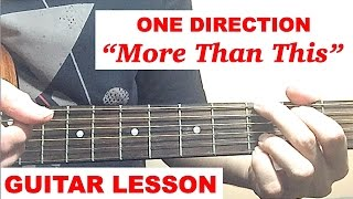 """MORE THAN THIS"" - One Direction Guitar Tutorial (Lesson)"