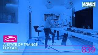A State Of Trance Episode 839 ASOT839