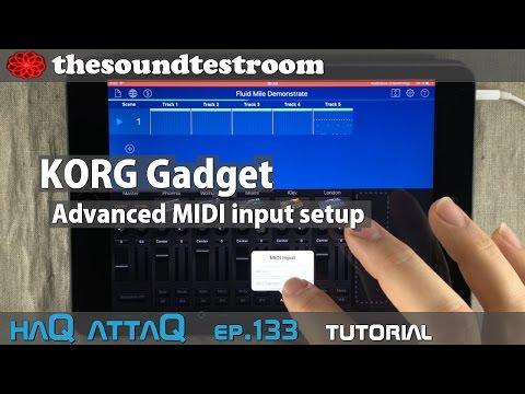 KORG Gadget Advanced MIDI input setup Tutorial  │ works for iPad and iPhone  - haQ attaQ 133