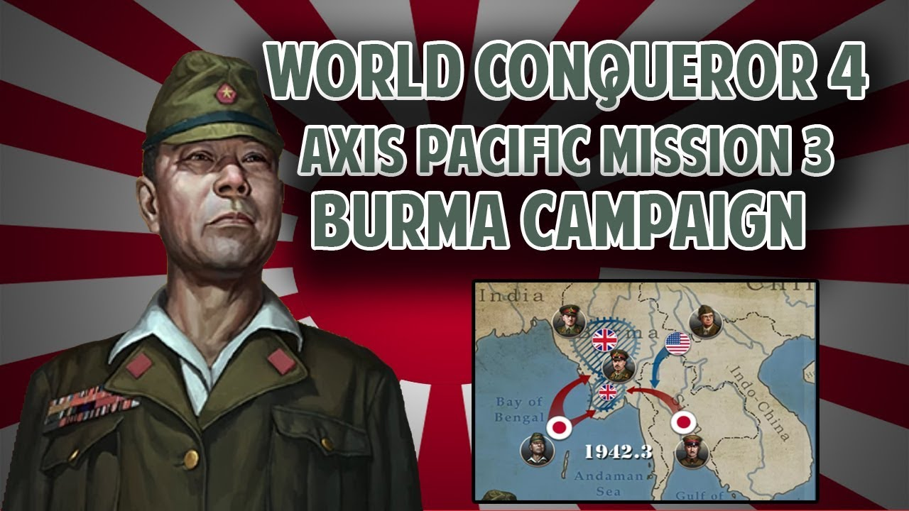 [PACIFIC] Let's Play Burma Campaign AXIS MISSION 3 World Conqueror 4  Gameplay