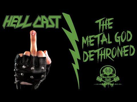 The Metal God Dethroned [Podcast] HELLCAST Episode #80
