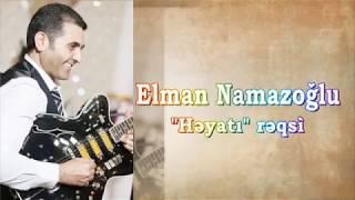 Elman Namazoglu-Heyati reqsi(2018) Resimi