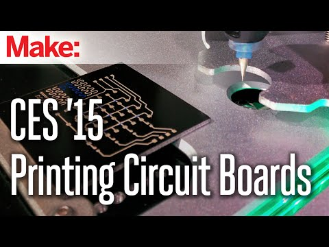CES 2015: Print Your Own Circuit Boards