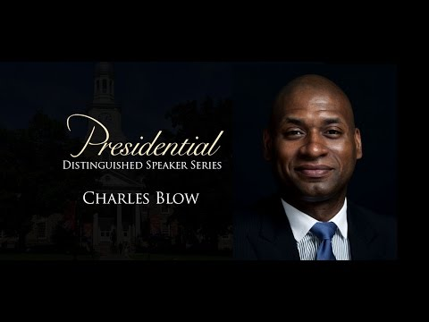 Presidential Distinguished Speaker Series: Charles Blow