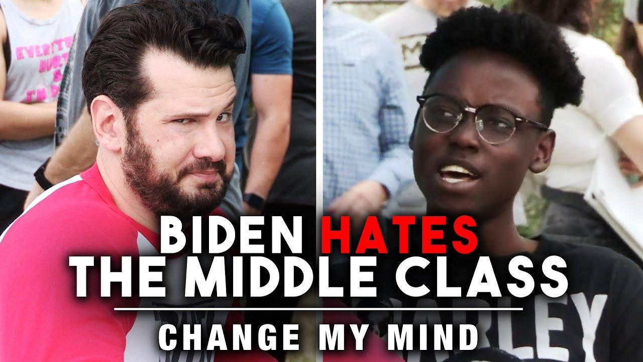 Change My Mind: BONUS EDITION! Biden HATES The Middle Class | Louder with Crowder