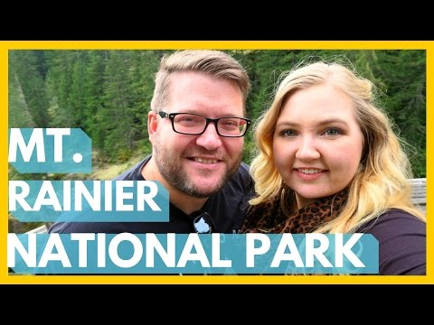 OUR FAVORITE MOUNTAIN OF ALL TIME! |  Mt. Rainier National Park, Washington | S3E15