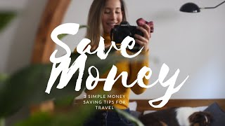 3 Tips To Save Money For Travel