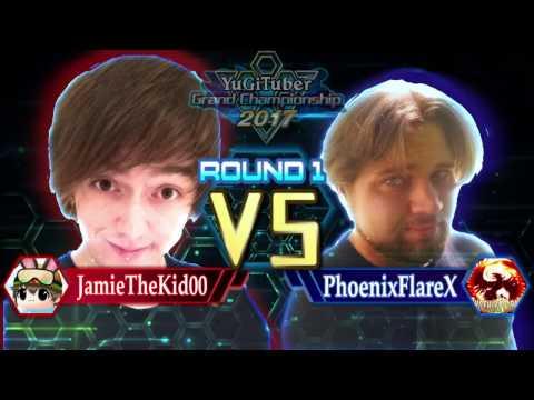 Yu-Gi-Oh! YugiTuber Grand Championship 2017 R1   JamieTheKid00 vs. PhoenixFlareX!