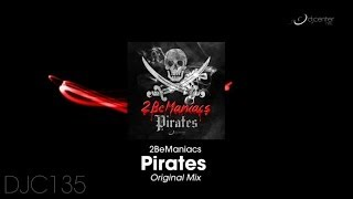 2BeManiacs - Pirates (Original Mix)