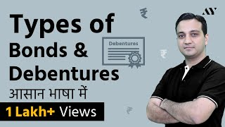 Types of Bonds & Debentures - Hindi (2018)