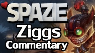 ♥ LoL Commentary - Ziggs