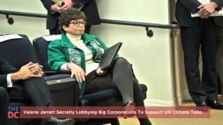 Valerie Jarrett Secretly Lobbying Big Corporations