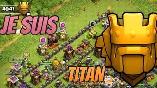 JE SUIS TITAN ! Clash of Clans