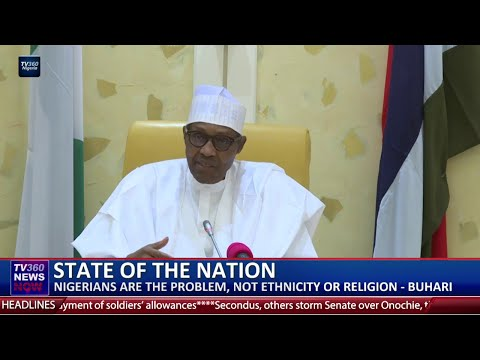 Nigerians are the problem, not ethnicity or religion- Buhari