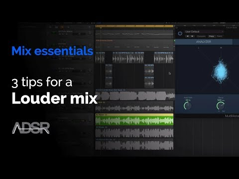 3 tips for a louder mix