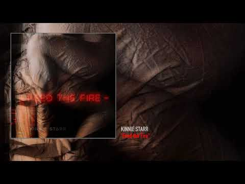 Kinnie Starr - Feed the Fire