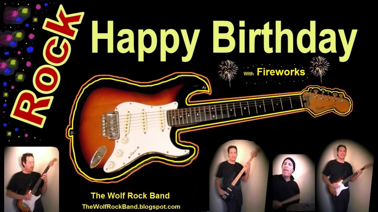 Happy Birthday Song Rock Version Happy Birthday To You From The Wolf Rock Band Youtube