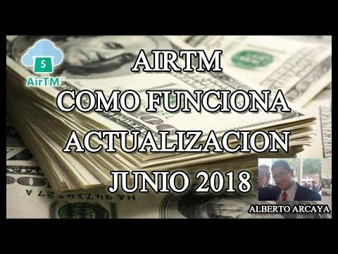 AIRTM Como Funciona Actualizacion Junio 2018