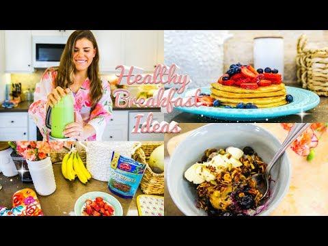 My Favorite Healthy Breakfast Recipes!