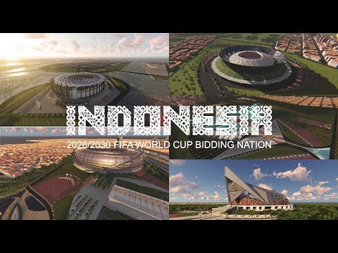 The Master Plan Of Indonesia 2026 / 2030 FIFA World Cup Bidding Nation Stadiums !!!