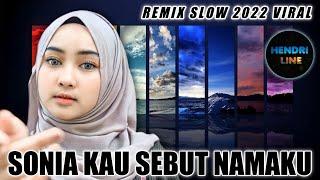 DJ SONIA KAU SEBUT NAMAKU TIKTOK REMIX TERBARU 2020 FULL BASS