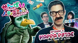 SENPAI NOTICE MEAL DISH 2: KAPPA PRIDE! feat. HandOfBlood