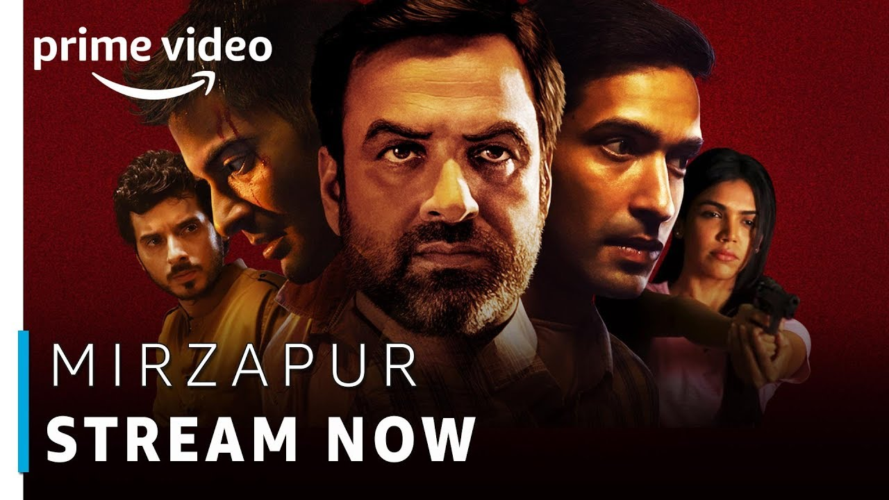 Mirzapur - Prime Original 2018 | Stream Now | Amazon Prime Video
