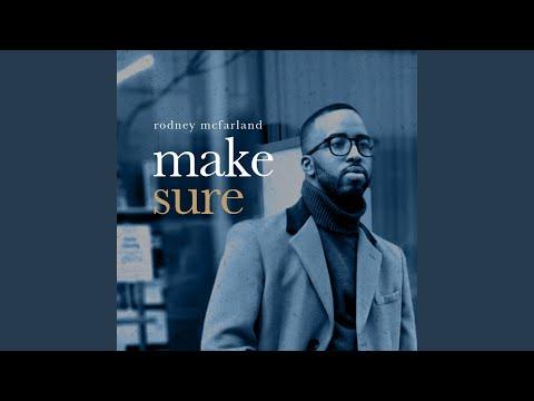 Make Sure